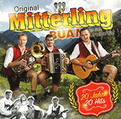 Mitterling Buam - 20 Jahre 20 Hits